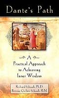 Dante's Path A Practical Approach to Achieving Inner Wisdom