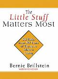 Little Stuff Matters Most 50 Rules from 50 Years of Trying to Make a Living