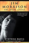 Jim Morrison Life, Death, Legend