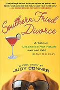 Southern Fried Divorce A Woman Unleashes Her Hound And His Dog In The Big Easy, A True Story