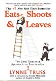 Eats, Shoots & Leaves The Zero Tolerance Approach to Punctuation