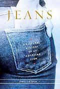 Jeans A Cultural History of an American Icon