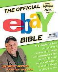 Official Ebay Bible The Newly Revised and Updated Version of the Most Comprehensive Ebay How...