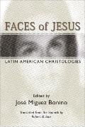 Faces of Jesus: Latin American Christologies