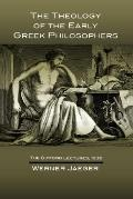 Theology of the Early Greek Philosophers The Gifford Lectures 1936