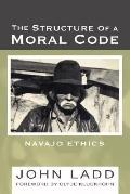 Structure of a Moral Code: Navajo Ethics