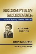 Redemption Redeemed: A Puritan Defense of Unlimited Atonement
