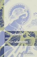 Eucharist and Human Liberation