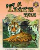 A Tiger Tale - An Amazing Animal Adventures Book (with poster)