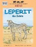 Leperit the Zebra : African Wildlife Foundation
