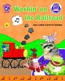 Workin' on the Railroad and Other Favorite Rhymes - Mother Goose Nursery Rhymes (with sing-a...