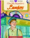 Give My Regards to Broadway - a Smithsonian American Favorites Book (with sing-along audiobo...