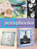 1-2-3 Scrapbooks Everything You Need to Know To Make Amazing Pages