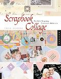 Scrapbook Collage The Art Of Layering Translucent Materials
