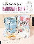 Handmade Gifts Stylish Ideas for Journals, Stationery, And More