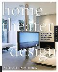 Home Theater Design Planning And Decorating Media-Savvy Interiors