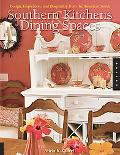 Southern Kitchens And Dining Spaces Design, Inspiration, And Hospitality from the American S...