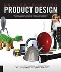 Deconstructing Product Design Exploring the Form, Function, and Usability of 100 Amazing Pro...