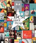 Best of Cover Design : Books, Magazines, Catalogs, and More