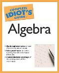Complete Idiot's Guide to Algebra