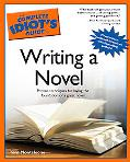 Complete Idiot's Guide to Writing a Novel