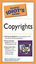 Pocket Idiot's Guide To Copyrights