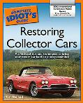 Complete Idiot's Guide to Restoring Collector Cars