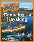 Complete Idiot's Guide to Canoeing and Kayaking