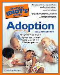 Complete Idiot's Guide to Adoption