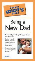 Pocket Idiot's Guide To Being A New Dad