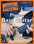 Complete Idiot's Guide To Playing Bass Guitar