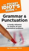 Pocket Idiot's Guide to Grammar and Punctuation