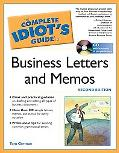 Complete Idiot's Guide to Business Letters And Memos