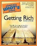 Complete Idiot's Guide to Getting Rich