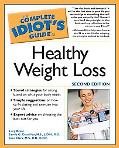 Complete Idiot's Guide to Healthy Weight Loss