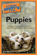 Complete Idiot's Guide to Puppies