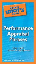 Pocket Idiot's Guide to Performance Appraisal Phrases
