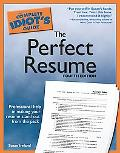 Complete Idiot's Guide to the Perfect Resume