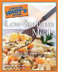 Complete Idiot's Guide to Low-Sodium Meals