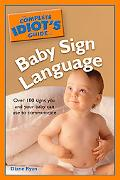Complete Idiot's Guide to Baby Sign Language