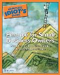 Complete Idiot's Guide to Finance for Small Business Owners