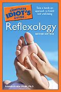 Complete Idiot's Guide to Reflexology