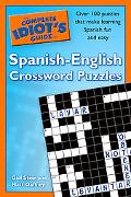 Complete Idiot's Guide to Spanish - English Crossword Puzzles