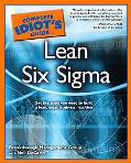 Complete Idiot's Guide to Lean Six Sigma