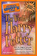 Complete Idiot's Guide to the World of Harry Potter