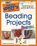 Complete Idiot's Guide to Beading Projects