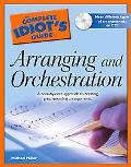 Complete Idiot's Guide to Arranging and Orchestration