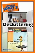 Complete Idiot's Guide to Decluttering
