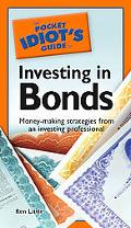 Pocket Idiot's Guide to Investing in Bonds