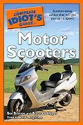 Complete Idiot's Guide to Motor Scooters